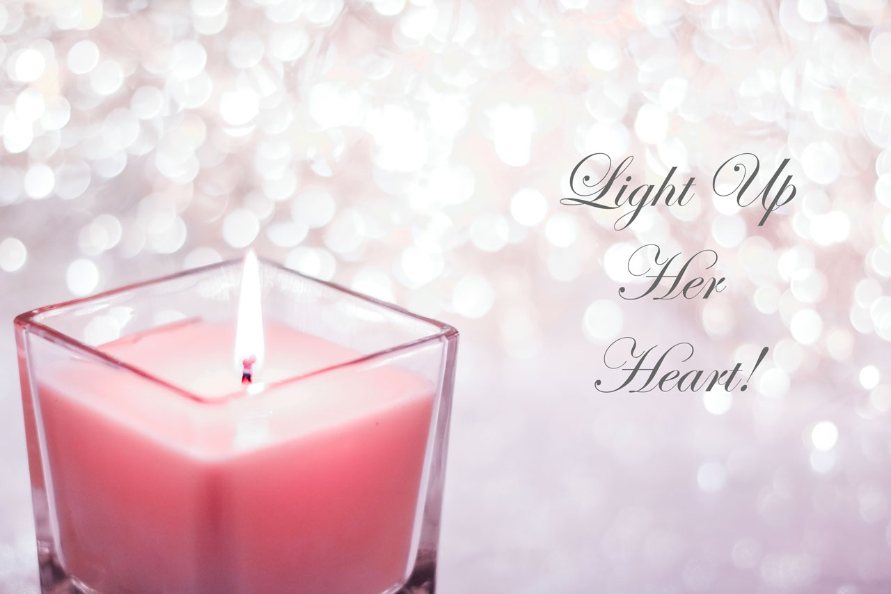 Light Up Her Heart